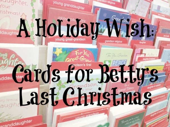 A Holiday Wish: Christmas Cards for a Grandmother's Last Christmas