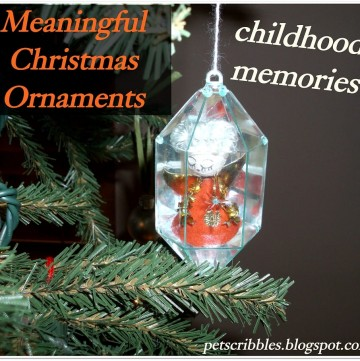 Meaningful Christmas Ornaments: childhood Memories   Pet Scribbles