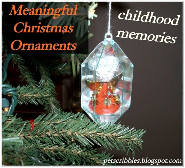 Meaningful Christmas Ornaments: childhood Memories | Pet Scribbles