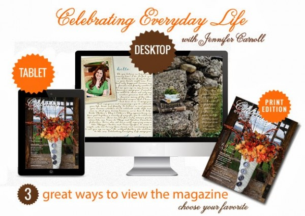 Celebrating Everyday Life with Jennifer Carroll digital and print magazine