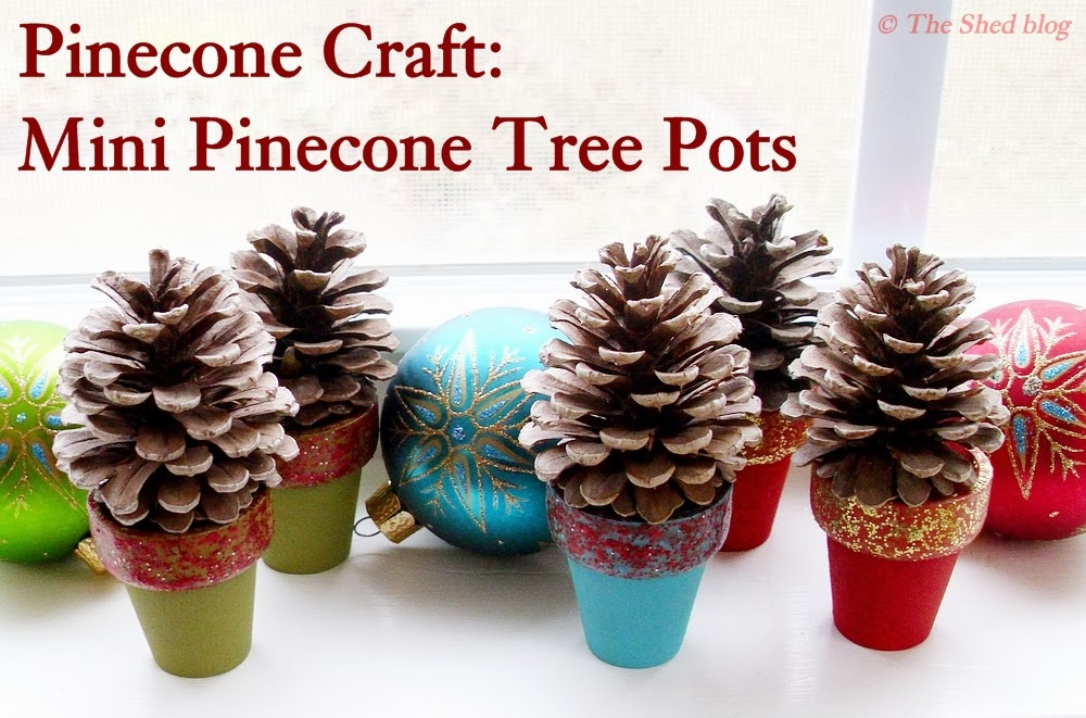 Pinecone Craft: mini pinecone tree pots - only takes 15 minutes (minus drying time) to make!