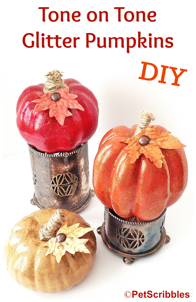 Tone on Tone Glitter Pumpkins: match up glitter paints with similar base color paints for understated elegance!