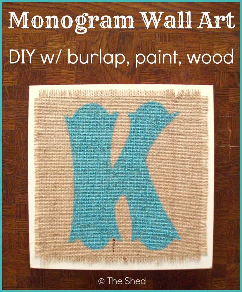 DIY Monogram Wall Art using burlap, craft paint and wood