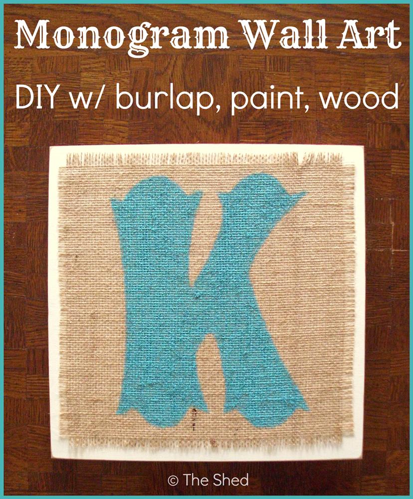 DIY Monogram Wall Art using burlap, craft paint and wood