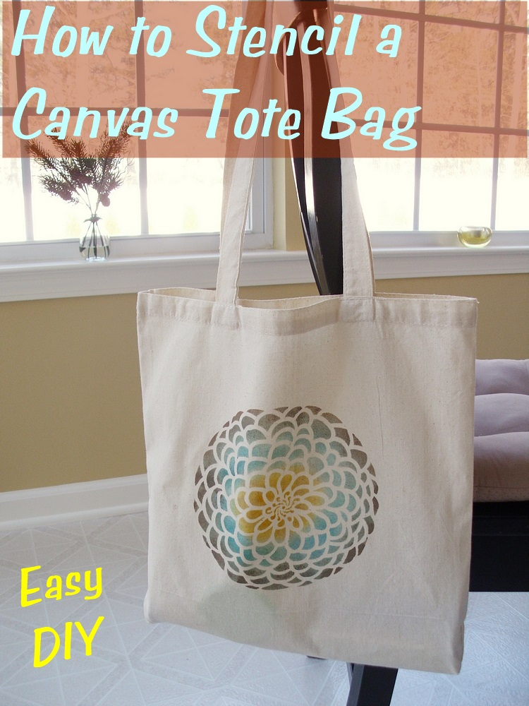 Stenciled Canvas Tote Bag Tutorial