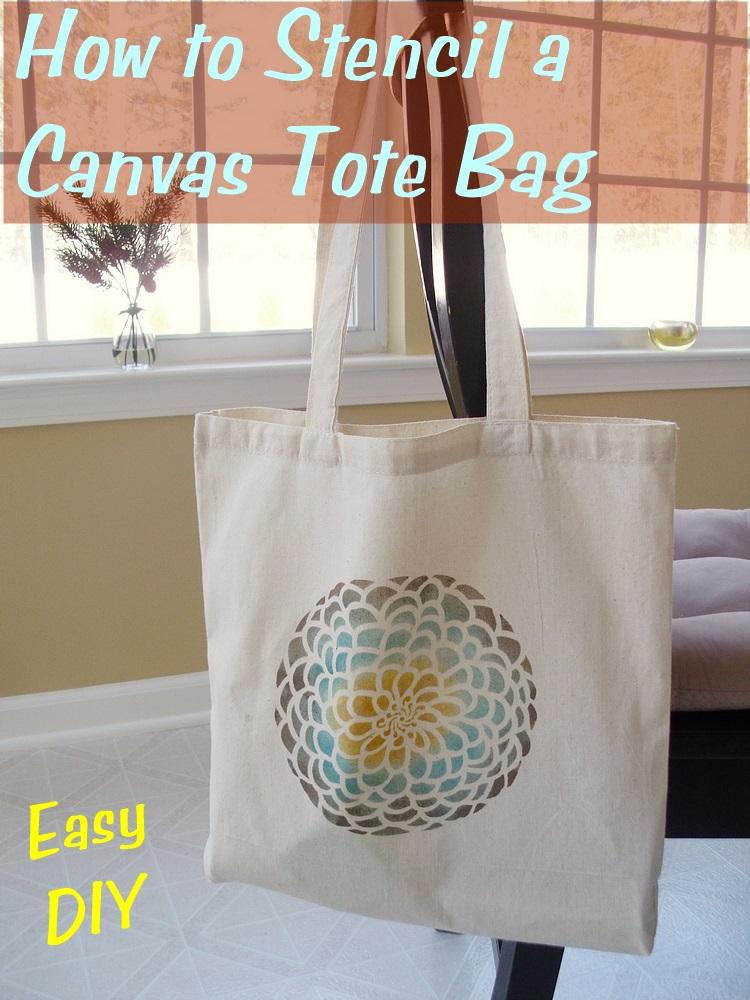 Stenciled Canvas Tote Bag Tutorial