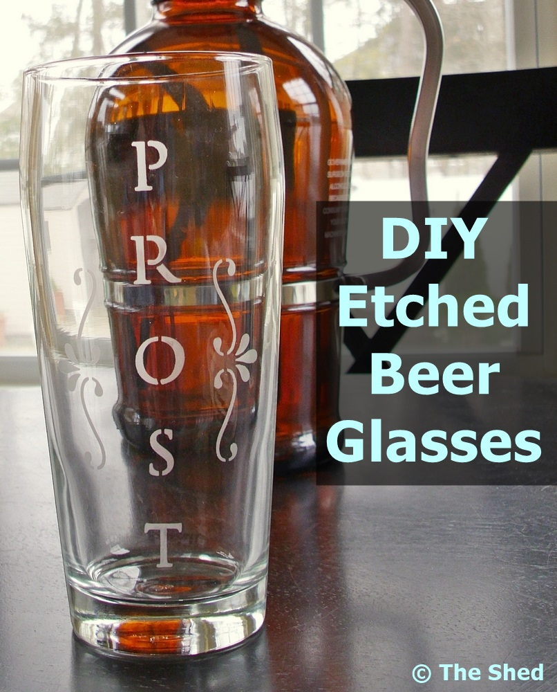 DIY Etched Beer Glasses - a great gift for Father's Day, for groomsmen, for homebrewers!