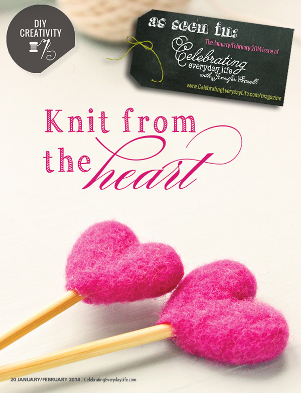 Adorable heart-themed crafts in the January/February edition of Celebrating Everyday Life magazine!