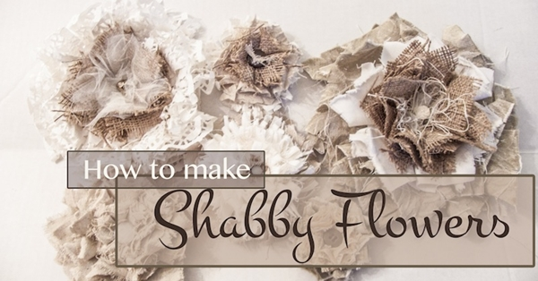 How to make Shabby Flowers: a DIY by Deja Vue Designs