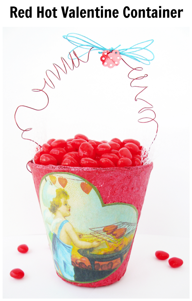 Red Hot Valentine Container - this DIY starts with a basic peat pot, normally used for gardening!