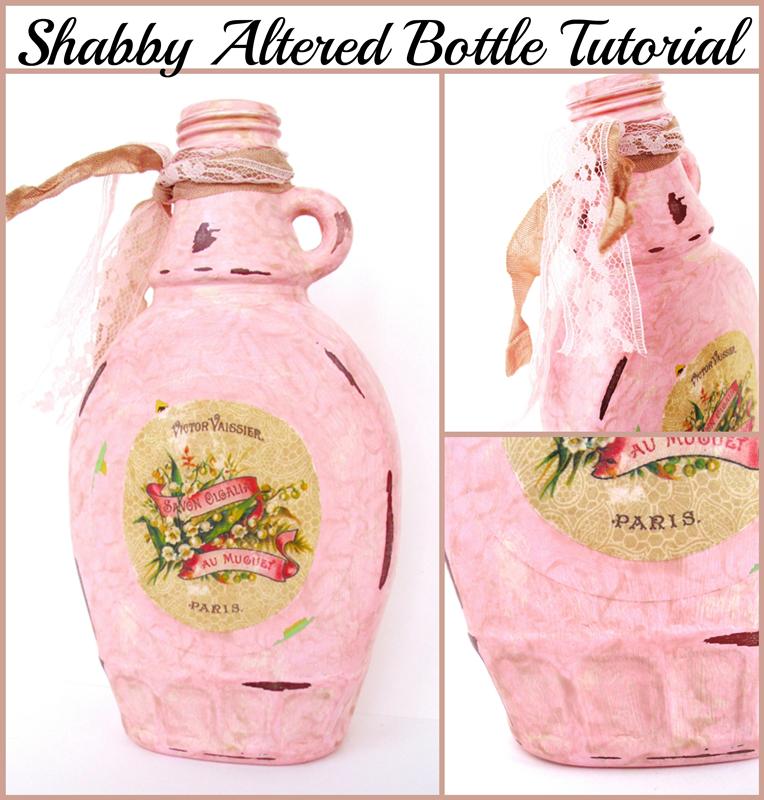 Shabby Altered Bottle Tutorial | Pet Scribbles