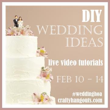 DIY Wedding Videos on CraftyHangouts.com