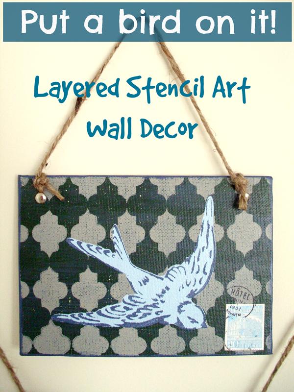 Put a bird on it wall art DIY