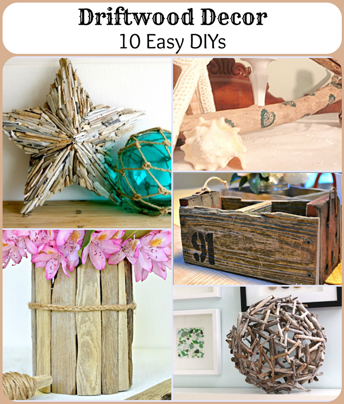Driftwood Decor: 10 Easy DIYs - Nautical Decor