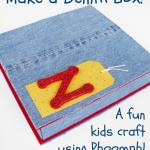 Kids Craft: Make a Denim Box using Phoomph!