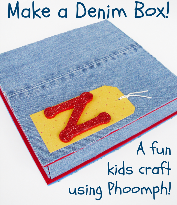 Make a Denim Box: a fun kids craft using Phoomph! (includes short video too!)