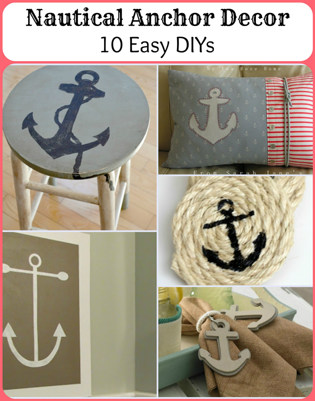 Nautical Anchor Decor - 10 Easy DIYs