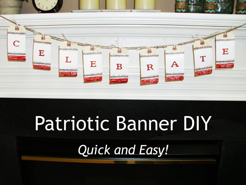 Quick and Easy Patriotic Banner DIY!