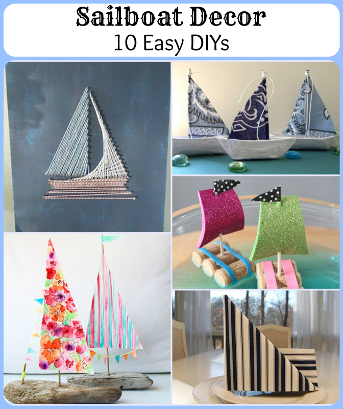 Sailboat Decor: 10 Easy DIYs for your Nautical Decor!