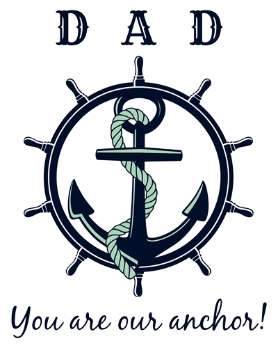 """Free Father's Day Printable: You are our anchor! Perfect for families since it says """"our"""" instead of """"my"""" anchor."""