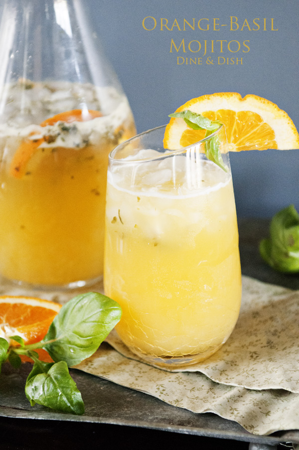 Orange Basil Mojito recipe | Dine and Dish
