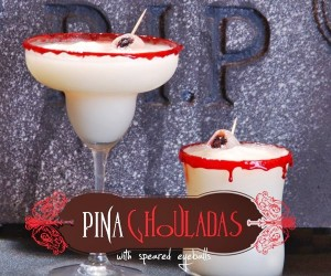 "Pina Ghouladas with ""speared eyeballs"" (alcoholic or non-alcoholic) 