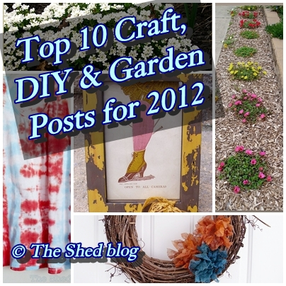 Top 10 Craft and Garden Posts for 2012 -- Pet Scribbles