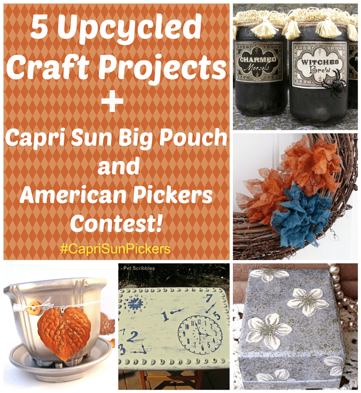 5 Upcycled Craft Projects, plus Capri Sun Big Pouch and American Pickers Contest! #CapriSunPickers #shop