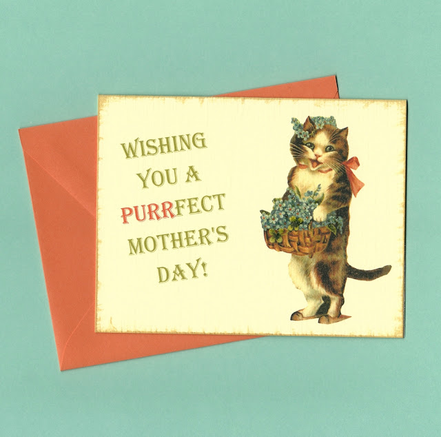 Mother's Day card for mom, card for a friend, or card from the cat!