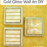 Gold Glitter Wall Art DIY