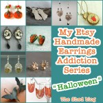 Do You Ear What I Ear? My Handmade Earrings Addiction: Halloween!