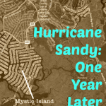 Hurricane Sandy: One Year Later in Little Egg Harbor, New Jersey