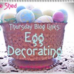 Thursday Blog Links: Decorating Eggs (Part 1)