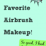 My favorite airbrush makeup!