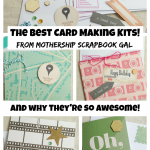 The best card making kits from Mothership Scrapbook Gal!