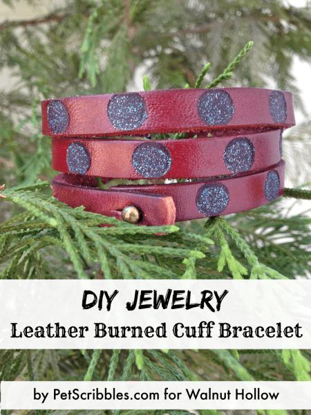 Leather Burned Cuff Bracelet Tutorial