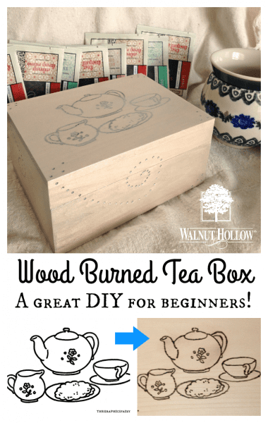 Wood Burned Tea Box Tutorial