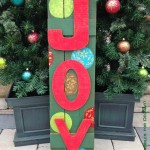 Wooden Outdoor JOY Sign with outdoor paint
