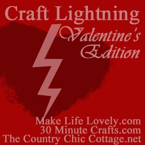 Craft Lightning for Valentine's Day 2017