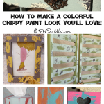How to make a colorful chippy paint look you'll love!
