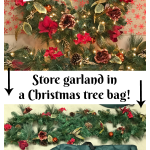 Store garland in a Christmas tree bag!