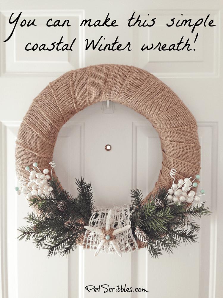 Make this simple coastal Winter wreath!