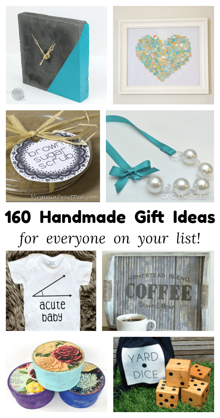 160 Handmade Gift Ideas For Everyone On Your List!