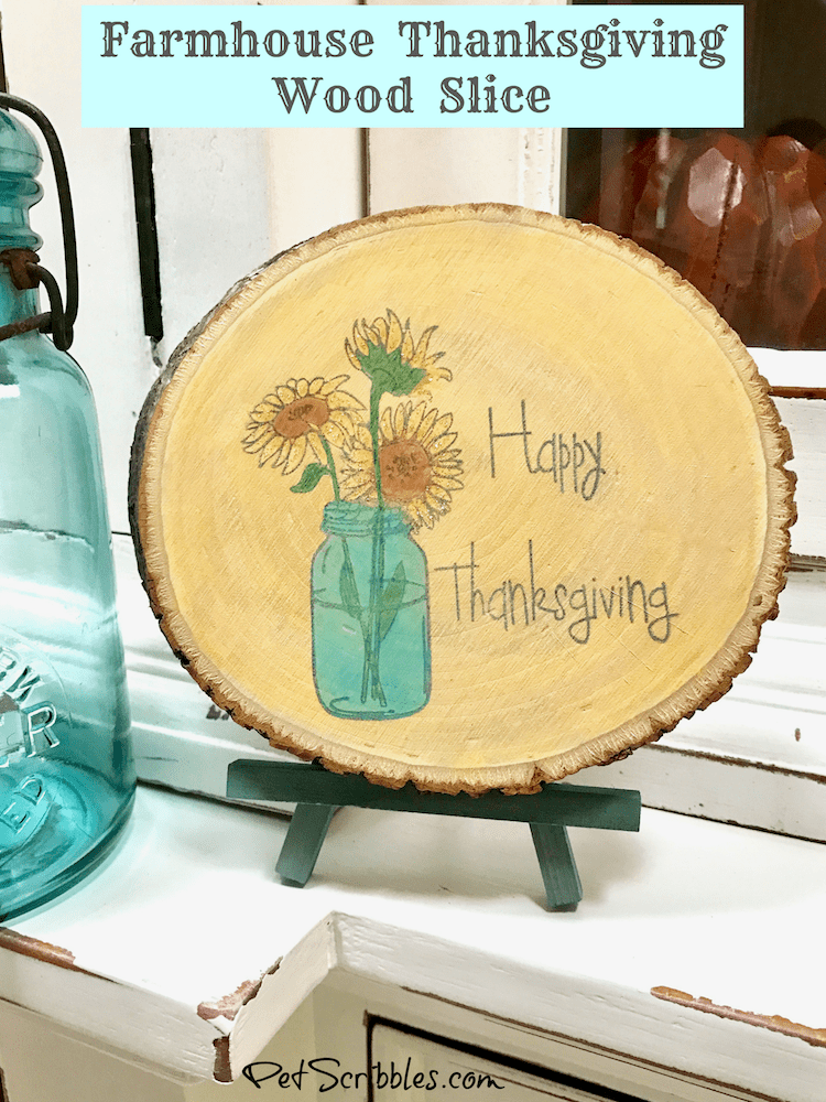 How to Make a Wonderful Farmhouse Thanksgiving Wood Slice