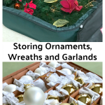 Storing Ornaments, Wreaths and Garlands