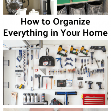How to Organize Everything in Your Home