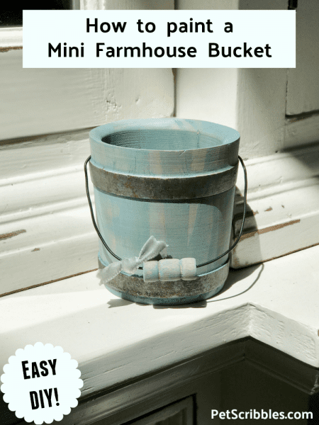 How to Paint a Beautiful Mini Farmhouse Wooden Bucket