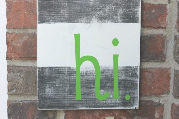 DIY hi sign