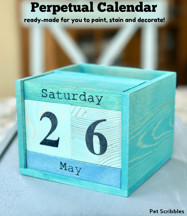Perpetual Calendar to paint, stain or decorate!