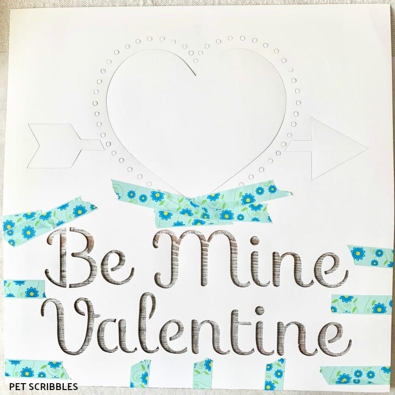 Be My Valentine paper stencil